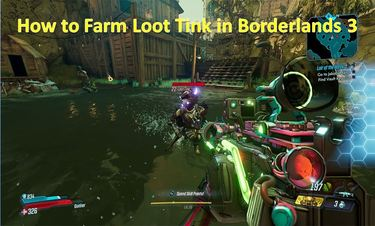How to Farm Loot Tink in Borderlands 3