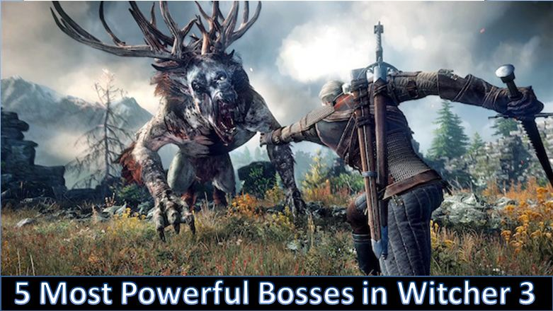 5 Most Powerful Bosses in Witcher 3